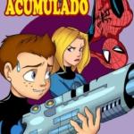 Un Poder Acumulado XXX (Spider Man)